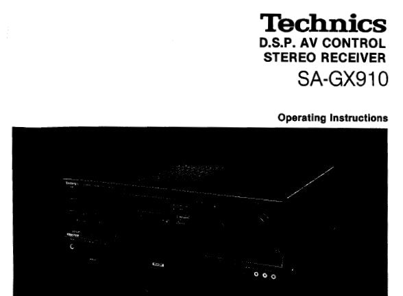 TECHNICS SA-GX910 DSP AV CONTROL STEREO RECEIVER OPERATING INSTRUCTIONS 76 PAGES ENG