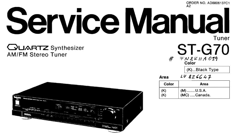 TECHNICS ST-G70 QUARTZ SYNTHESIZER FM AM TUNER SERVICE MANUAL INC BLK DIAG PCBS AND SCHEM DIAG 23 PAGES ENG