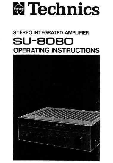 TECHNICS SU-8080 STEREO INTEGRATED AMPLIFIER OPERATING INSTRUCTIONS 14 PAGES ENG