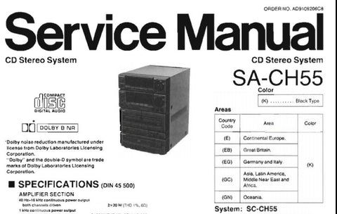 TECHNICS SA-CH55 CD STEREO SYSTEM SERVICE MANUAL INC BLK DIAGS SCHEM DIAGS PCB'S PARTS LIST AND TRSHOOT GUIDE 49 PAGES ENG