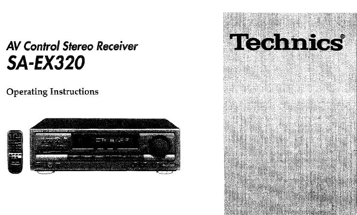 TECHNICS SA-EX320 AV CONTROL STEREO RECEIVER OPERATING INSTRUCTIONS INC  CONN DIAGS AND TRSHOOT GUIDE 28 PAGES ENG