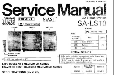 TECHNICS SA-LS10 CD STEREO SYSTEM SERVICE MANUAL INC CONN DIAGS TRSHOOT GUIDE BLK DIAGS SCHEM DIAGS PCB'S WIRING CONN DIAG AND PARTS LIST 96 PAGES ENG