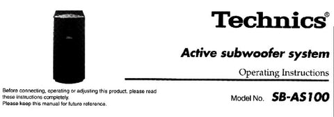TECHNICS SB-AS100 ACTIVE SUBWOOFER SYSTEM OPERATING INSTRUCTIONS INC CONN DIAG 4 PAGES ENG