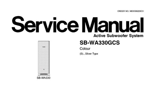 TECHNICS SB-WA330GCS ACTIVE SUBWOOFER SYSTEM SERVICE MANUAL INC BLK DIAG SCHEM DIAG PCB'S WIRING CONN DIAG AND PARTS LIST 27 PAGES ENG