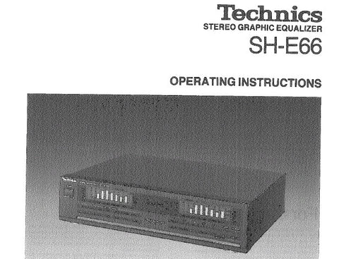 TECHNICS SH-E66 STEREO GRAPHIC EQUALIZER OPERATING INSTRUCTIONS INC CONN DIAGS AND TRSHOOT GUIDE 12 PAGES ENG