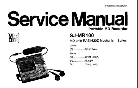 TECHNICS SJ-MR100 PORTABLE MD RECORDER SERVICE MANUAL INC BLK DIAG TRSHOOT GUIDE SCHEM DIAG PCB'S BLK DIAG WIRING CONN DIAG AND PARTS LIST 75 PAGES ENG