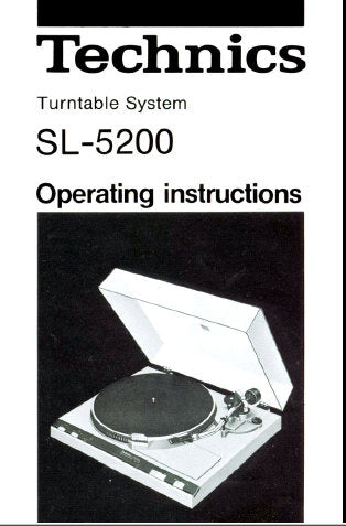 TECHNICS SL-5200 TURNTABLE SYSTEM OPERATING INSTRUCTIONS INC CONN DIAGS 12 PAGES ENG
