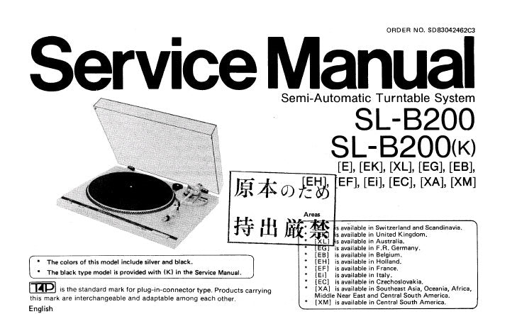 TECHNICS SL-B200 SL-B200(K) SEMI AUTOMATIC TURNTABLE SYSTEM SERVICE MANUAL INC SCHEM DIAG PCB'S AND PARTS LIST 11 PAGES ENG