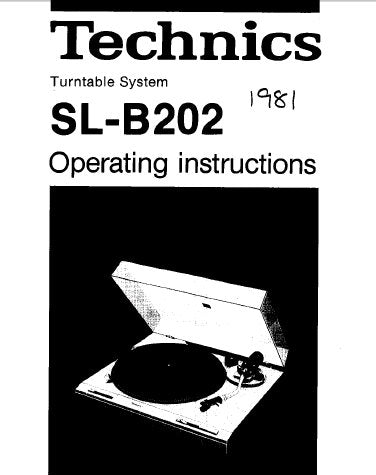 TECHNICS SL-B202 TURNTABLE SYSTEM OPERATING INSTRUCTIONS INC CONN DIAG 8 PAGES ENG