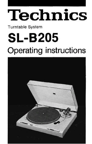TECHNICS SL-B205 TURNTABLE SYSTEM OPERATING INSTRUCTIONS INC CONN DIAG 8 PAGES ENG
