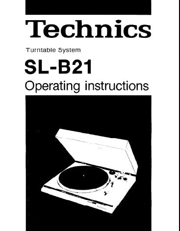 TECHNICS SL-B21 TURNTABLE SYSTEM OPERATING INSTRUCTIONS INC CONN DIAG 7 PAGES ENG