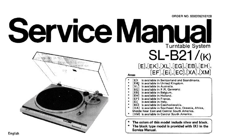 TECHNICS SL-B21 SL-B21 (K) TURNTABLE SYSTEM SERVICE MANUAL INC PCB'S SCHEM DIAG AND PARTS LIST 15 PAGES ENG FRANC DEIUT ESP