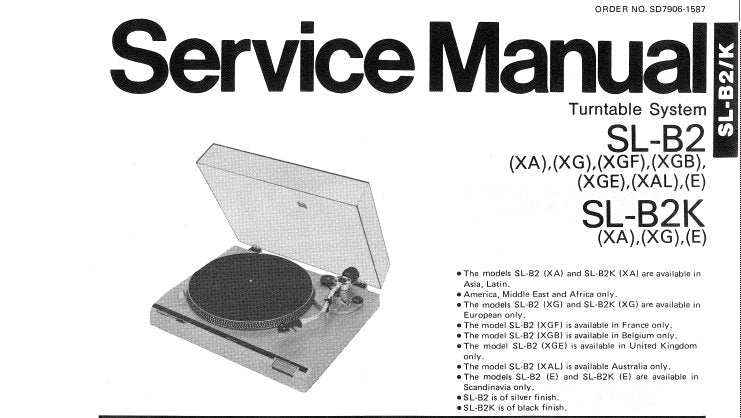TECHNICS SL-B2 SL-B2K TURNTABLE SYSTEM SERVICE MANUAL INC PCB'S AND PARTS LIST 10 PAGES ENG DEUT FRANC