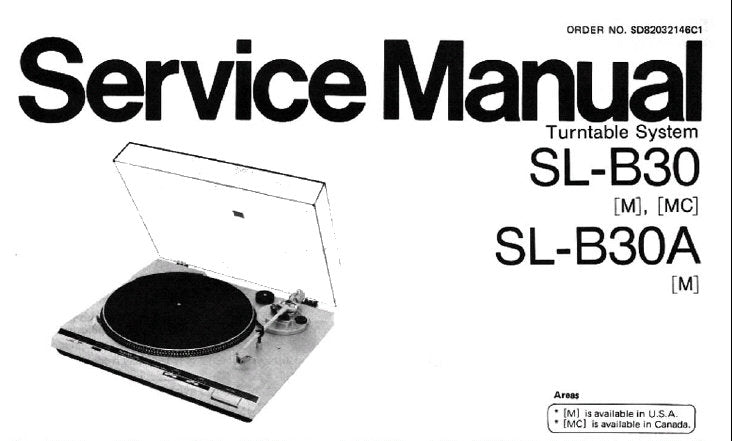 TECHNICS SL-B30 [M] [MC] SL-B30A [M] MANUAL TURNTABLE SYSTEM SERVICE MANUAL INC SCHEM DIAG PCB'S AND PARTS LIST 11 PAGES ENG