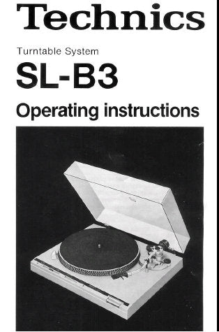 TECHNICS SL-B3 TURNTABLE SYSTEM OPERATING INSTRUCTIONS 8 PAGES ENG