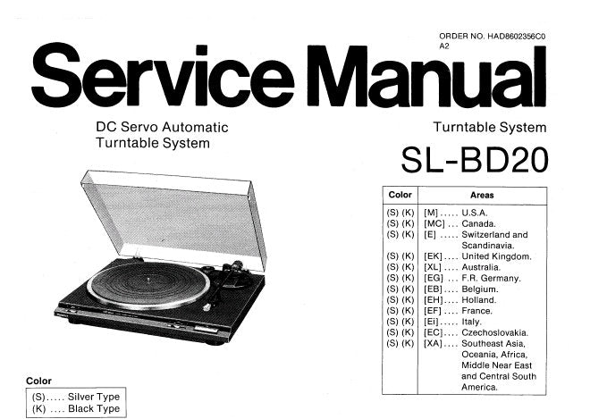 TECHNICS SL-BD20 DC SERVO AUTOMATIC TURNTABLE SYSTEM SERVICE MANUAL INC BLK DIAG SCHEM DIAG PCB'S TRSHOOT GUIDE AND PARTS LIST 13 PAGES ENG
