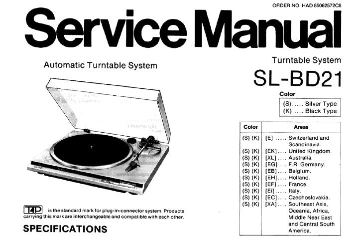 TECHNICS SL-BD21 AUTOMATIC TURNTABLE SYSTEM SERVICE MANUAL INC TRSHOOT GUIDE BLK DIAG SCHEM DIAG PCB'S AND PARTS LIST 16 PAGES ENG DEUT FRANC ESP