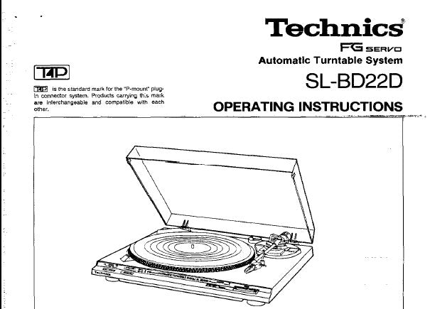 TECHNICS SL-BD22D FG SERVO TURNTABLE SYSTEM OPERATING INSTRUCTIONS INC CONN DIAG AND TRSHOOT GUIDE 8 PAGES ENG