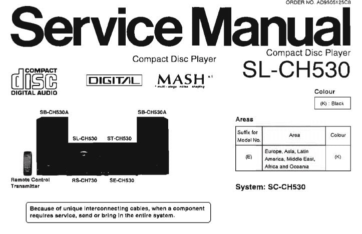 TECHNICS SL-CH530 CD PLAYER SERVICE MANUAL INC SCHEM DIAGS PCB'S WIRING CONN DIAG BLK DIAG TRSHOOT GUIDE AND PARTS LIST 30 PAGES ENG