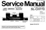 TECHNICS SL-CH770 CD PLAYER SERVICE MANUAL INC SCHEM DIAGS PCB'S WIRING CONN DIAG TRSHOOT GUIDE BLK DIAG AND PARTS LIST 50 PAGES ENG