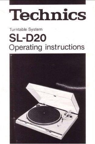 TECHNICS SL-D20 TURNTABLE SYSTEM OPERATING INSTRUCTIONS INC CONN DIAGS 8 PAGES ENG