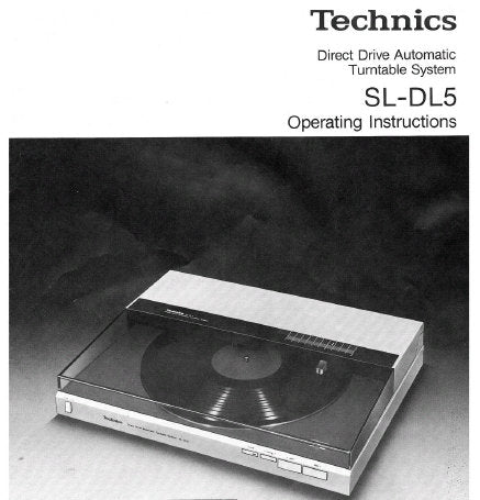 TECHNICS SL-DL5 DIRECT DRIVE AUTOMATIC TURNTABLE SYSTEM OPERATING INSTRUCTIONS INC CONN DIAG 10 PAGES ENG