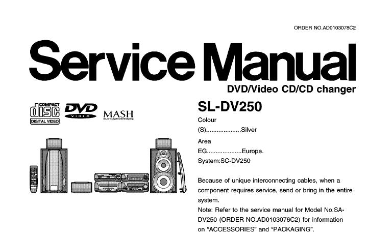 TECHNICS SL-DV250 DVD VIDEO CD CD CHANGER SERVICE MANUAL INC BLK DIAG SCHEM DIAGS PCB'S WIRING CONN DIAG AND PARTS LIST 74 PAGES ENG