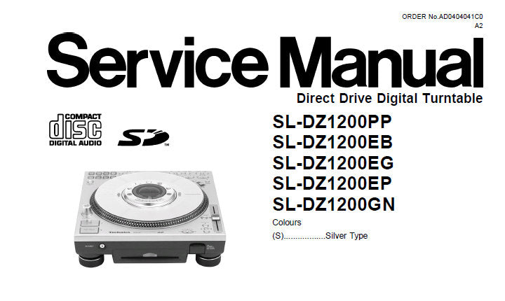 TECHNICS SL-DZ1200 SERIES DIRECT DRIVE DIGITAL TURNTABLE SERVICE MANUAL INC BLK DIAGS SCHEM DIAGS PCB'S AND PARTS LIST 98 PAGES ENG
