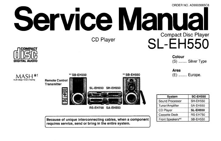 TECHNICS SL-EH550 CD PLAYER SERVICE MANUAL INC SCHEM DIAGS PCB'S WIRING CONN DIAG BLK DIAG TRSHOOT GUIDE AND PARTS LIST 34 PAGES ENG
