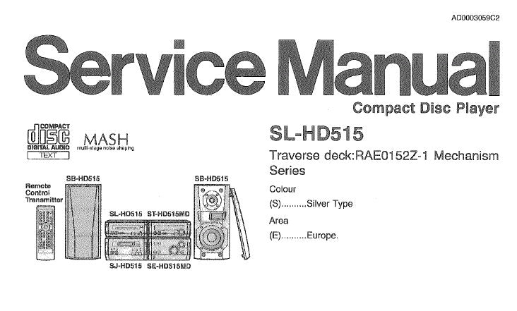 TECHNICS SL-HD515 CD PLAYER SERVICE MANUAL INC TRSHOOT GUIDE BLK DIAG SCHEM DIAG PCB'S WIRING CONN DIAG AND PARTS LIST 31 PAGES ENG