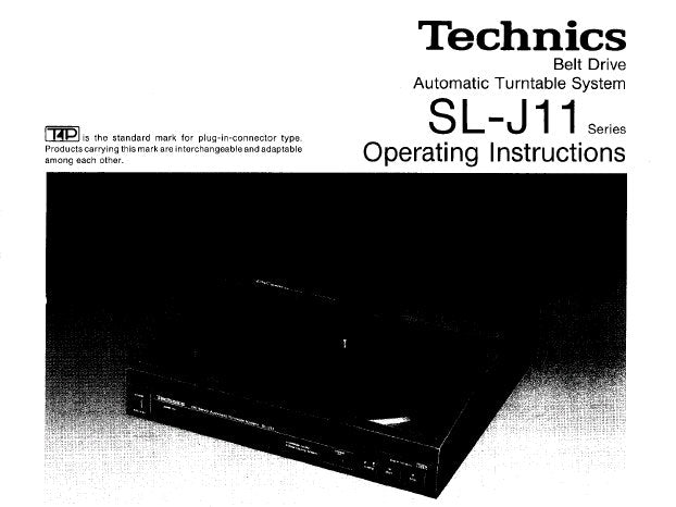 TECHNICS SL-J11 BELT DRIVE AUTOMATIC TURNTABLE SYSTEM OPERATING INSTRUCTIONS INC CONN DIAG 10 PAGES ENG