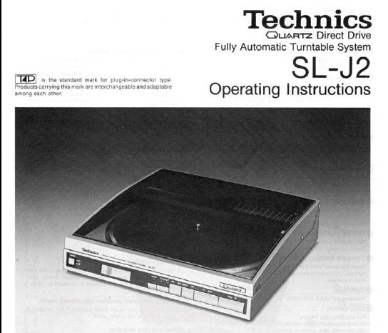 TECHNICS SL-J2 QUARTZ DIRECT DRIVE FULLY AUTOMATIC TURNTABLE SYSTEM OPERATING INSTRUCTIONS INC CONN DIAG 10 PAGES ENG