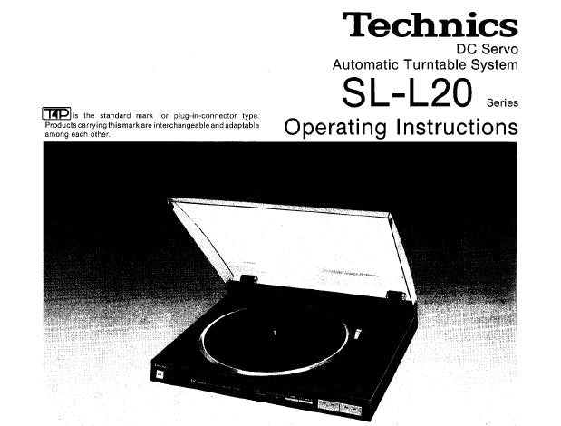 TECHNICS SL-L20 DC SERVO AUTOMATIC TURNTABLE SYSTEM OPERATING INSTRUCTIONS INC CONN DIAG 10 PAGES ENG