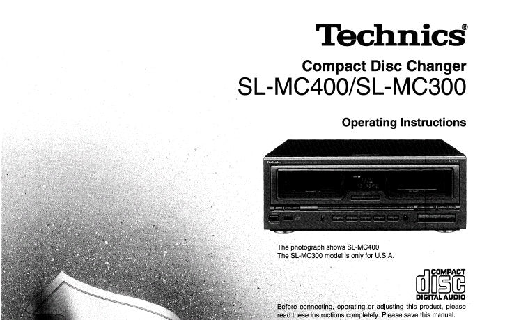 TECHNICS SL-MC300 SL-MC400 CD CHANGER OPERATING INSTRUCTIONS INC CONN DIAG AND TRSHOOT GUIDE 24 PAGES ENG