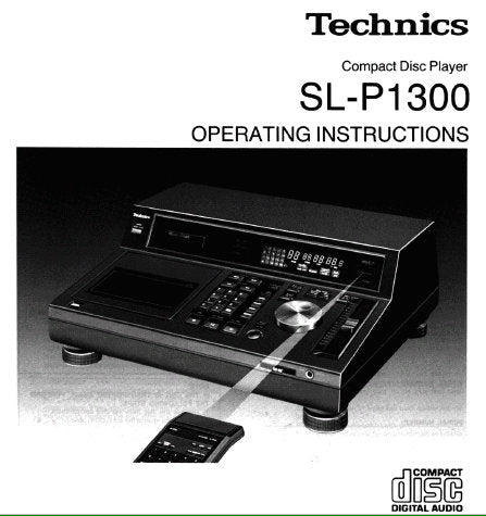 TECHNICS SL-P1300 CD PLAYER OPERATING INSTRUCTIONS INC CONN DIAG AND TRSHOOT GUIDE 30 PAGES ENG