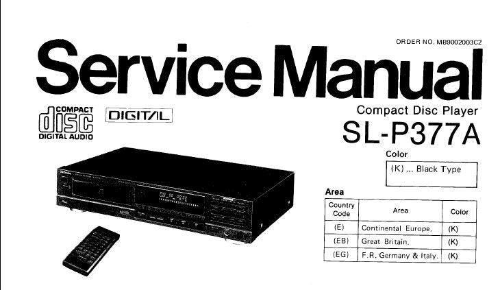 TECHNICS SL-P377A CD PLAYER SERVICE MANUAL INC CONN DIAG BLK DIAG SCHEM DIAG PCB'S WIRING CONN DIAG TRSHOOT GUIDE AND PARTS LIST 37 PAGES ENG