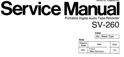 TECHNICS SV-260 PORTABLE DIGITAL AUDIO TAPE RECORDER SERVICE MANUAL INC BLK DIAG PCBS SCHEM DIAG AND PARTS LIST 54 PAGES ENG