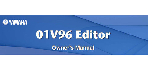 YAMAHA 01V96 DIGITAL MIXING CONSOLE EDITOR OWNER'S MANUAL 34 PAGES ENG