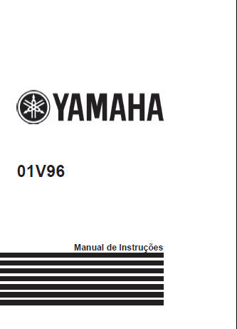 YAMAHA 01V96 DIGITAL MIXING CONSOLE MANUAL DE INSTRUCOES 328 PAGES BR PORTUGUES