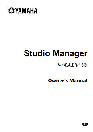 YAMAHA 01V96 DIGITAL MIXING CONSOLE STUDIO MANAGER OWNER'S MANUAL 36 PAGES ENG