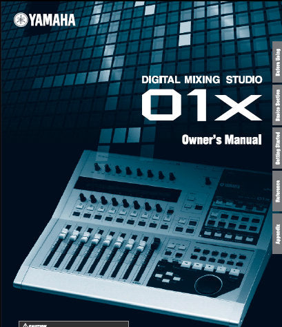 YAMAHA 01X DIGITAL MIXING STUDIO OWNER'S MANUAL INC CONN DIAGS TRSHOOT GUIDE AND BLK DIAG 156 PAGES ENG