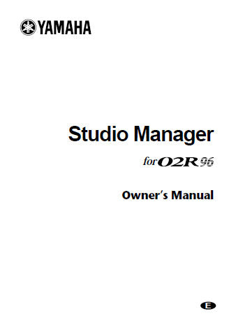 YAMAHA 02R96 DIGITAL MIXING CONSOLE STUDIO MANAGER OWNER'S MANUAL 34 PAGES ENG