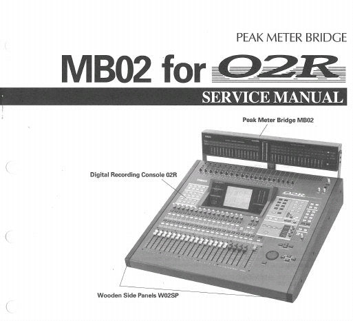 YAMAHA 02R MB02 PEAK METER BRIDGE SERVICE MANUAL INC PCB'S SCHEM DIAG AND PARTS LIST 14 PAGES ENG