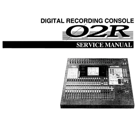 YAMAHA 02R DIGITAL RECORDING CONSOLE SERVICE MANUAL INC BLK DIAG WIRING DIAG PCB'S SCHEM DIAGS AND PARTS LIST 205 PAGES ENG