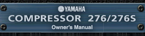 YAMAHA 276 276S COMPRESSOR OWNER'S MANUAL 5 PAGES ENG