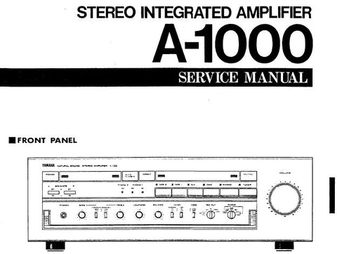 YAMAHA A-1000 STEREO INTEGRATED AMPLIFIER SERVICE MANUAL INC BLK DIAG PCB'S SCHEM DIAG AND PARTS LIST 21 PAGES ENG