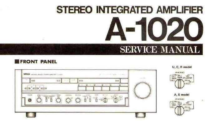 YAMAHA A-1020 STEREO INTEGRATED AMPLIFIER SERVICE MANUAL INC BLK DIAG PCB'S SCHEM DIAGS WIRING DIAG AND PARTS LIST 26 PAGES ENG