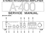 YAMAHA A-400 STEREO INTEGRATED AMPLIFIER SERVICE MANUAL INC BLK DIAG PCB SCHEM DIAG AND WIRING DIAG 10 PAGES ENG