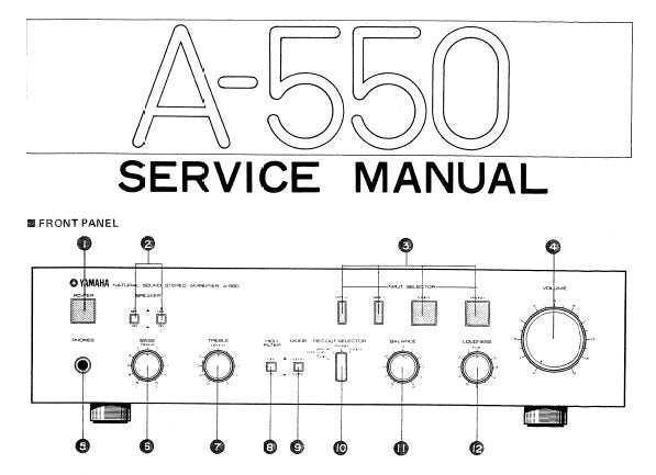 YAMAHA A-550 INTEGRATED STEREO AMPLIFIER SERVICE MANUAL