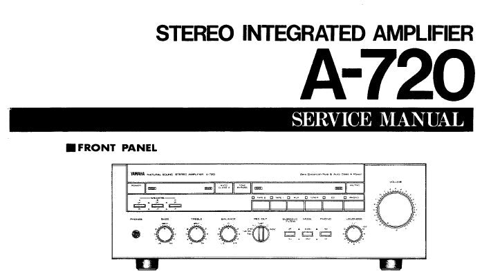 YAMAHA A-720 STEREO INTEGRATED AMPLIFIER SERVICE MANUAL INC BLK DIAG PCB'S SCHEM DIAG WIRING DIAG AND PARTS LIST 20 PAGES ENG